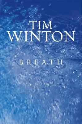 Breath, by Tim Winton