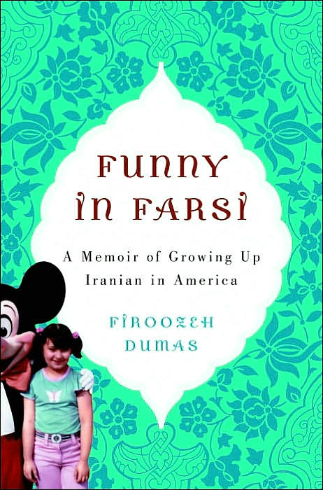 firoozeh dumas Need help with chapter 7: bernice in firoozeh dumas's funny in farsi check out our revolutionary side-by-side summary and analysis.