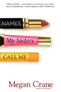 Names My Sisters Call Me