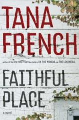 Faithful Place, by Tana French