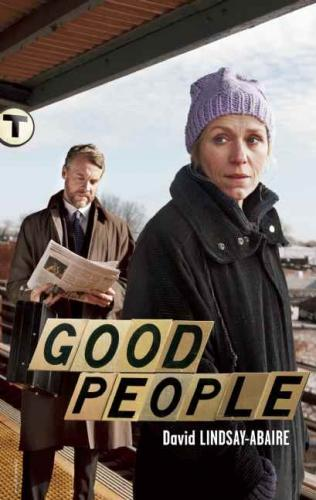 good people david lindsay abaire David lindsay-abaire adapting his broadway play good people for focus features frances mcdormand is in talks to reprise her role from good people.