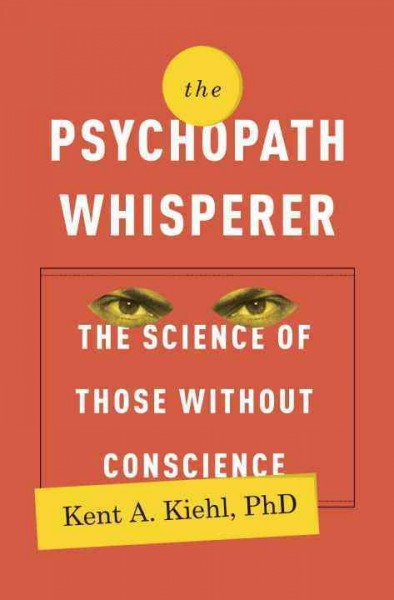 without conscience the world of psychopaths Without conscience or without active conscience the etiology of psychopathy conscience or without active conscience without conscience: the disturbing world.