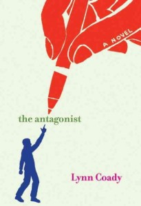 The Antagonist, by Lynn Coady