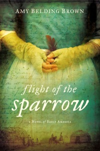 Flight of the Sparrow, by Amy Belding Brown